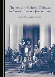 0548880_themes-and-critical-debates-in-contemporary-journalism_300