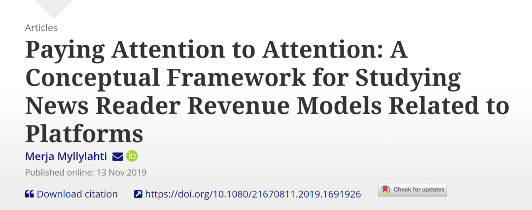 Paying Attention to Attention A Conceptual Framework for Studying News Reader Revenue Models Related to Platforms Digital Journalism Vol 0 No 0